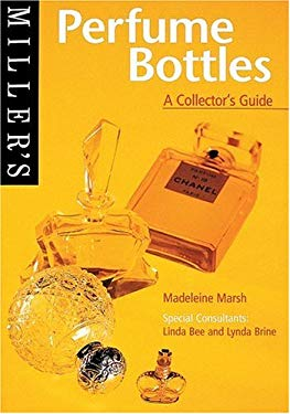 Miller's: Perfume Bottles: A Collector's Guide 9781840001624