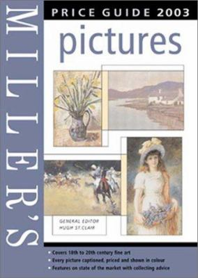 Miller's: Pictures: Price Guide 2003 9781840006247