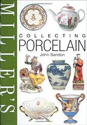 Miller's: Collecting Porcelain