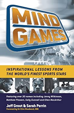 Mind Games: Inspirational Lessons from the World's Finest Sports Stars 9781841127392
