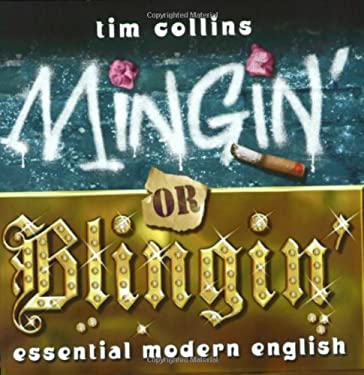 Mingin' or Blingin': Essential Modern English 9781843171638