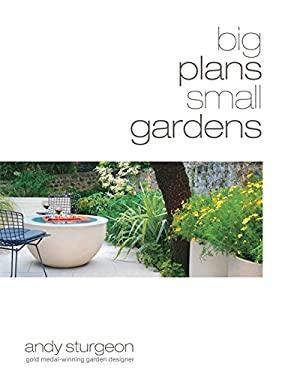 Big Plans Small Gardens 9781845333720