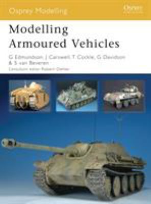 Modelling Armoured Vehicles 9781846032875