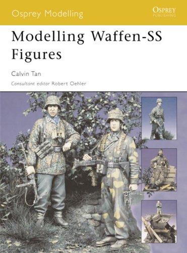 Modelling Waffen-SS Figures 9781841768373