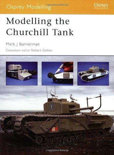 Modelling the Churchill Tank 9781841768694