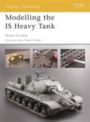 Modelling the Is Heavy Tank 9781841767574