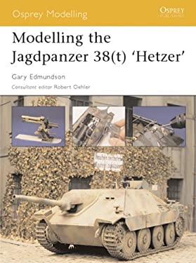 Modelling the Jagdpanzer 38(t) 'Hetzer' 9781841767055