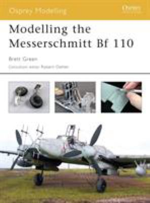 Modelling the Messerschmitt Bf 110 9781841767048