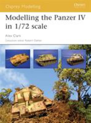 Modelling the Panzer IV in 1/72 Scale 9781841768243