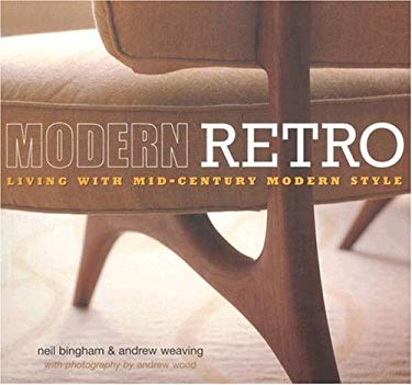 Modern Retro: Living with Mid-Century Modern Style 9781845973674