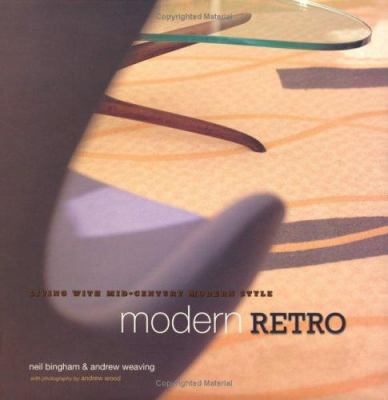 Modern Retro: Living with Mid-Century Modern Style 9781841721033