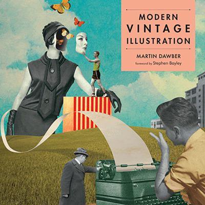 Modern Vintage Illustration 9781849940320