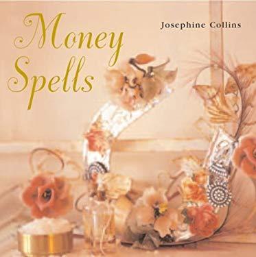 Money Spells 9781841726205