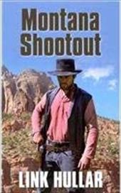 Montana Shootout - Hullar, Link