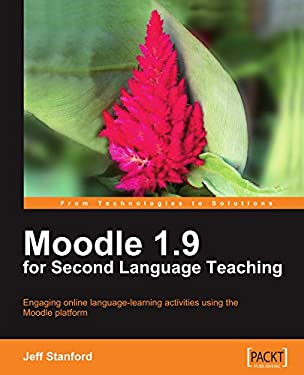 Moodle 1.9 for Second Language Teaching 9781847196248