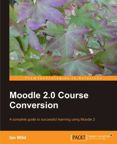 Moodle 2.0 Course Conversion 9781849514828