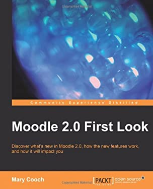 Moodle 2.0 First Look 9781849511940