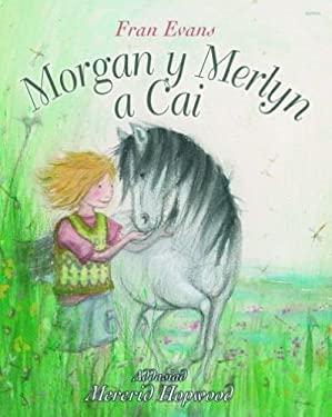 Morgan Y Merlyn a Cai 9781848516618