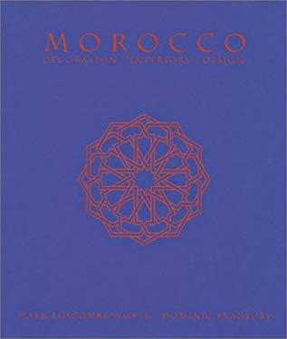 Morocco: Decoration * Interiors * Design 9781840912845