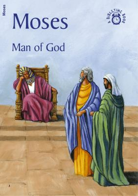 Moses: Man of God 9781845503819