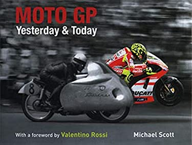 Moto GP Yesterday and Today 9781847328717