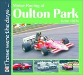 Motor Racing at Oulton Park in the 1970s 7505341