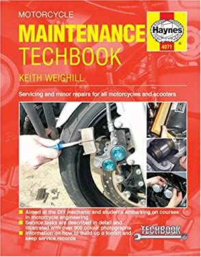 Motorcycle Maintenance Techbook: Servicing and Minor Repairs for All Motorcycles and Scooters 9781844250714