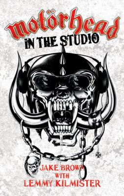 Motorhead: In the Studio 9781844549788