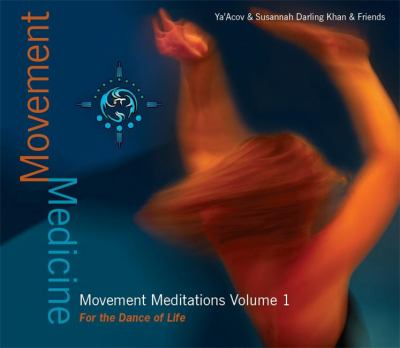 Movement Medicine: 9 Gateways to Living the Dream 9781848501256