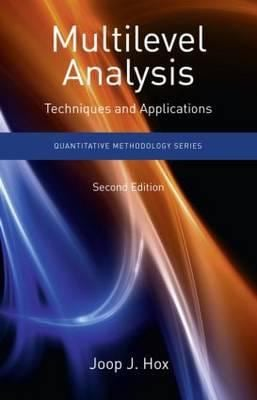 Multilevel Analysis: Techniques and Applications, Second Edition 9781848728455