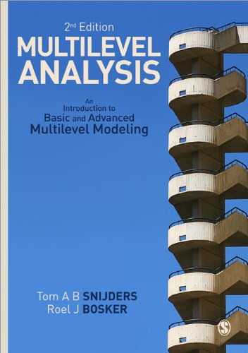 Multilevel Analysis: An Introduction to Basic and Advanced Multilevel Modeling 9781849202015