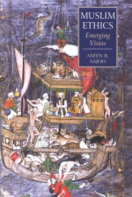 Muslim Ethics: Emerging Vistas 9781845117160