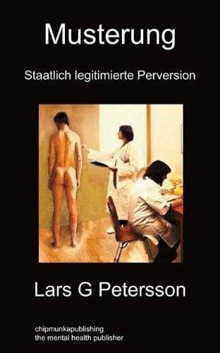 Musterung: Staatlich Legitimierte Perversion 9781849911863