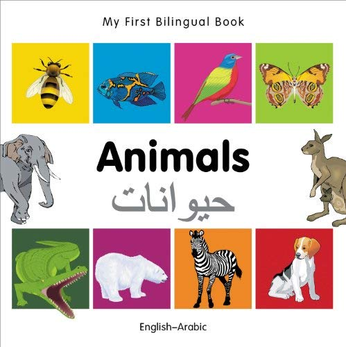 My First Bilingual Book-Animals (English-Arabic) 9781840596083