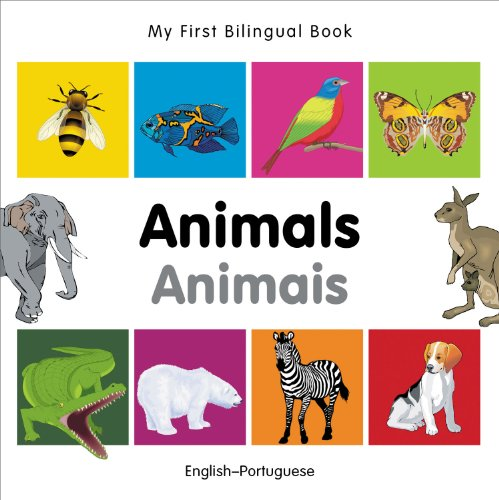 My First Bilingual Book-Animals (English-Portuguese) 9781840596175