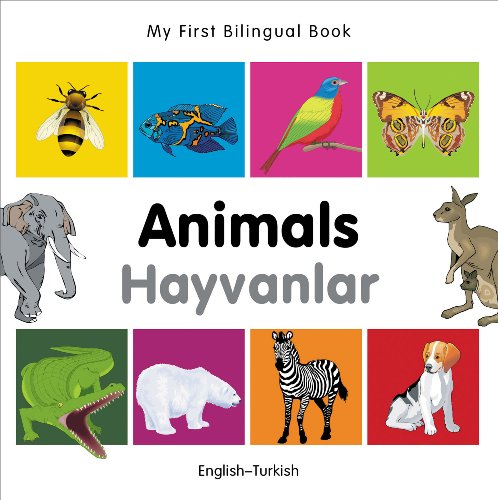 My First Bilingual Book-Animals (English-Turkish) 9781840596212