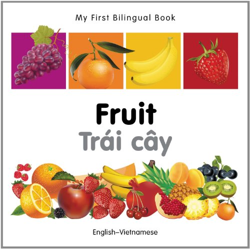My First Bilingual Book-Fruit (English-Vietnamese) 9781840596397