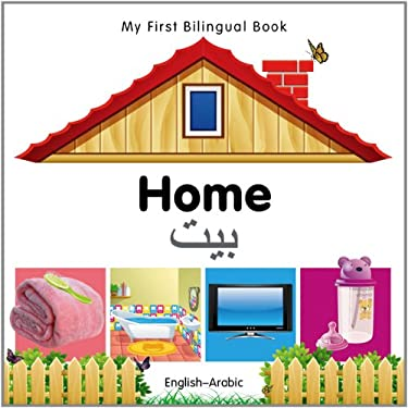 My First Bilingual Book-Home (English-Arabic) 9781840596403