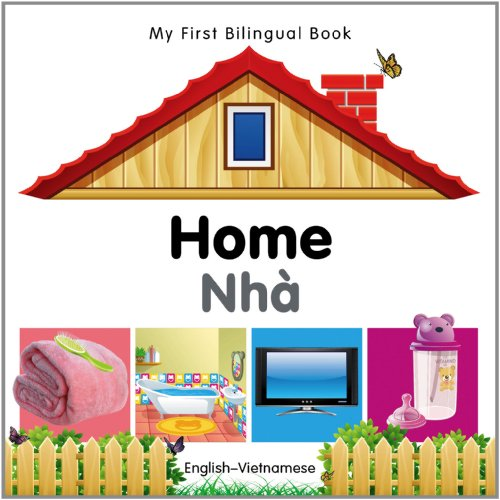 My First Bilingual Book-Home (English-Vietnamese) 9781840596557