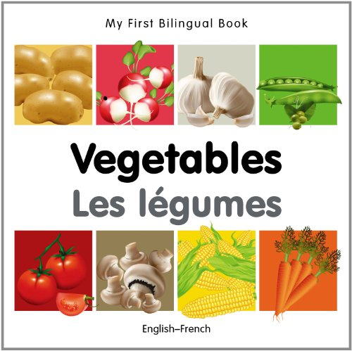 My First Bilingual Book-Vegetables (English-French) 9781840596601