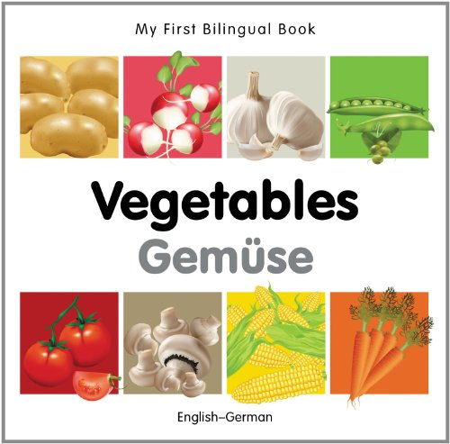 My First Bilingual Book-Vegetables (English-German) 9781840596618
