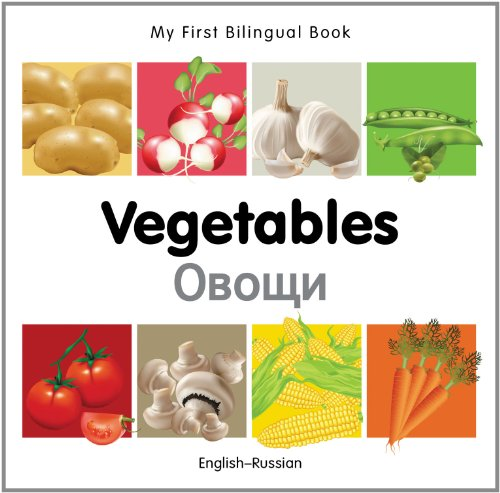 My First Bilingual Book-Vegetables (English-Russian) 9781840596663