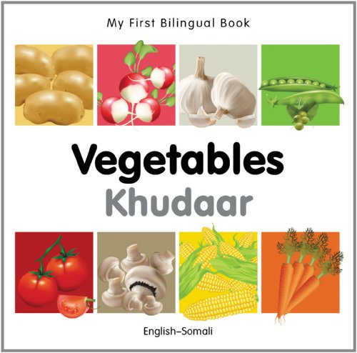 My First Bilingual Book-Vegetables (English-Somali) 9781840596670