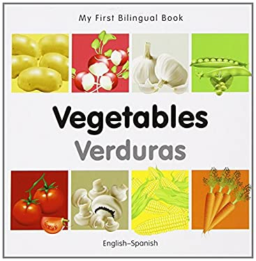 My First Bilingual Book-Vegetables (English-Spanish) 9781840596687