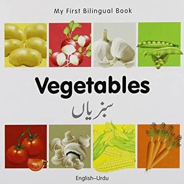 My First Bilingual Book-Vegetables (English-Urdu) 9781840596700