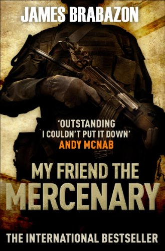 My Friend the Mercenary 9781847674418