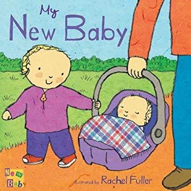 My New Baby 9781846432767