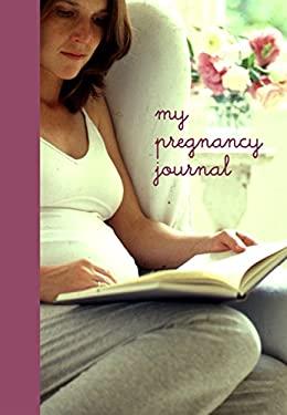 My Pregnancy Journal 9781841724355