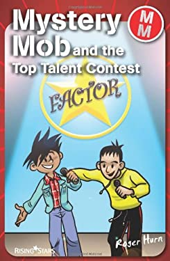 Mystery Mob and the Top Talent Contest 9781846804298