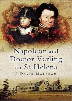 Napoleon and Doctor Verling on St Helena 9781844152506